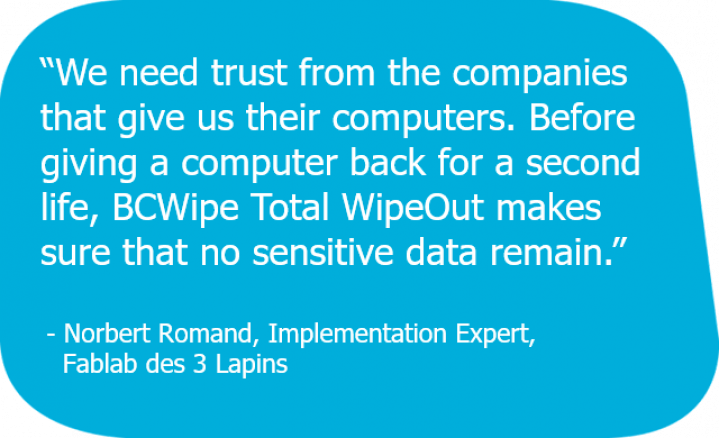 Customer quote about BCWipe Total WipeOut to erase hard disks before donating them