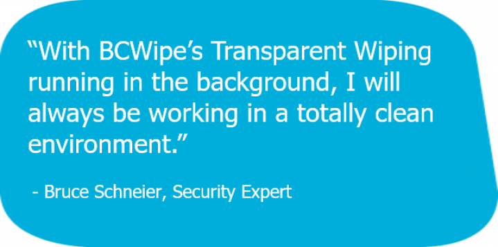 Bruce Schneier's quote about Transparent Wiping