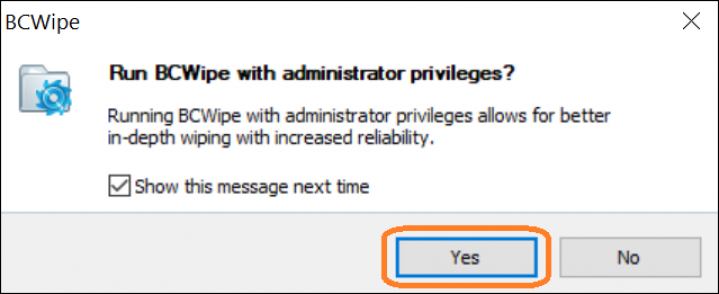 Screenshot of BCWipe interface highlighting how to enable administrator privileges
